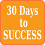 30 Days To Success